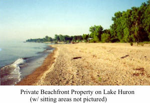 Private Beachfront Property on Lake Huron       (w/ sitting areas not pictured)